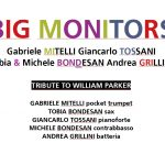 BIG MONITORS. Il progetto omaggio a William Parker